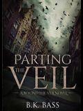 Parting the Veil: A Beyond the Veil Novel