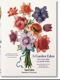 A Garden Eden. Masterpieces of Botanical Illustration