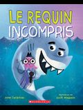 Le Requin Incompris