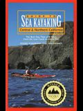 Guide to Sea Kayaking in Central and Northern California: The Best Day Trips and Tours from the Lost Coast to Morro Bay
