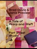 A Tale of Warp and Weft: Fort Street Studio