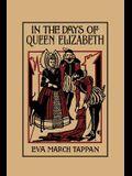 In the Days of Queen Elizabeth (Yesterday's Classics)