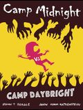 Camp Midnight, Volume 2: Camp Midnight vs. Camp Daybright