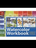 Watercolor Workbook: A Complete Course in 10 Lessons
