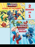 Heroes United!/Attack of the Robot (DC Super Friends) [With Punch-Out Play Set]