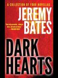 Dark Hearts: Four terrifying short novels of suspense