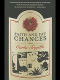 Faith and Fat Chances