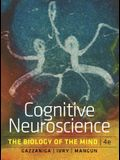 Cognitive Neuroscience: The Biology of the Mind, 4th Edition