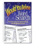 Would You Believe Word Search