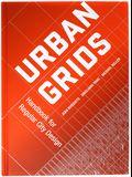 Urban Grids: Handbook for Regular City Design