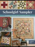 Schoolgirl Sampler: 72 Simple 4 Blocks and 7 Charming Quilts