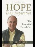 Hope Is an Imperative: The Essential David Orr