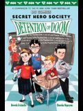 Detention of Doom (DC Comics: Secret Hero Society #3), Volume 3