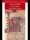 Eirik The Red and Other Icelandic Sagas (Oxford World's Classics)