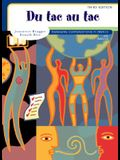 Du Tac Au Tac: Managing Conversations in French [With CD]