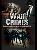 War Crimes: Underworld Britain in the Second World War