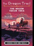 The Wagon Train Trek the Wagon Train Trek