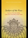 Seekers of the Face: Secrets of the Idra Rabba (the Great Assembly) of the Zohar