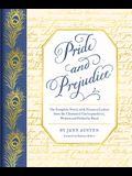Pride and Prejudice: The Complete Novel, with Nineteen Letters from the Characters' Correspondence, Written and Folded by Hand