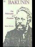 Bakunin: Philosophy of Freedom