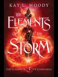The Elements of the Storm
