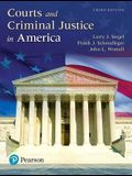 Courts and Criminal Justice in America, Student Value Edition Plus Revel -- Access Card Package