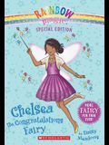 Rainbow Magic Special Edition: Chelsea the Congratulations Fairy