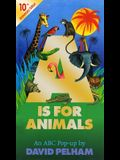 A is for Animals: 10th Anniversary Edition