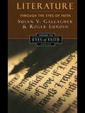 Literature Through the Eyes of Faith: Christian College Coalition Series