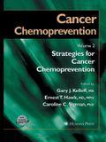Cancer Chemoprevention: Volume 2: Strategies for Cancer Chemoprevention
