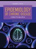 Epidemiology of Chronic Disease: Global Perspectives: Global Perspectives