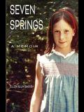 Seven Springs: A Memoir