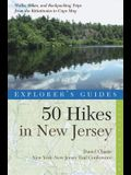 50 Hikes in New Jersey: Walks, Hikes, and Backpacking Trips from the Kittatinnies to Cape May