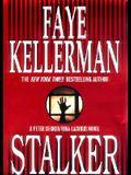 Stalker: A Peter Decker/Rina Lazarus Novel (Peter Decker & Rina Lazarus Novels)