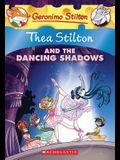 Thea Stilton and the Dancing Shadows (Thea Stilton #14): A Geronimo Stilton Adventure