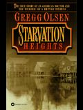 Starvation Heights: The True Story of an American Doctor and the Murder of a British Heiress