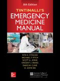 Tintinalli's Emergency Medicine Manual, Eighth Edition