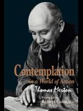 Contemplation in a World of Action: Second Edition, Restored and Corrected
