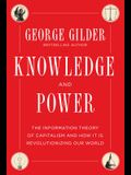 Knowledge and Power: The Information Theory of Capitalism and How It Is Revolutionizing Our World