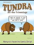 Tundra: All the Trimmings