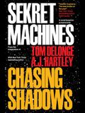 Sekret Machines Book 1: Chasing Shadows, Volume 1