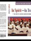 In Spirit and in Truth: The Music of African American Worship
