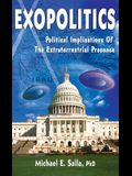 Exopolitics: The Political Implications of the Extraterrestrial Presence