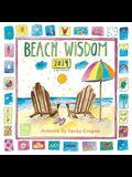 Beach Wisdom by Sandy Gingras 2014 Wall (calendar)
