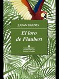 Loro de Flaubert, El
