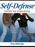 Self-Defense: Steps to Success: Steps to Survival