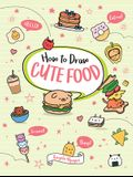 How to Draw Cute Food, Volume 3