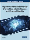 Impact of Financial Technology (FinTech) on Islamic Finance and Financial Stability
