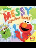 The Messy Alphabet Book!: An ABC Book!