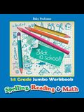 1st Grade Jumbo Workbook - Spelling, Reading & Math